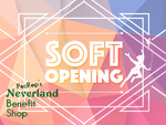 PacRep's Neverland Benefit Shop Soft Opening
