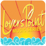 Lovers Point Summer Concert: Featuring The Troy Oshann Duo, Kiki Wow and Fields of Eden